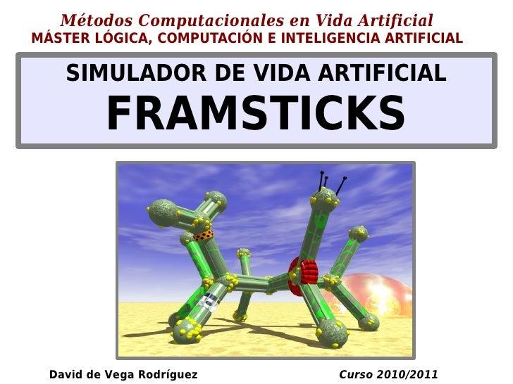 Métodos Computacionales en Vida ArtificialMÁSTER LÓGICA, COMPUTACIÓN E INTELIGENCIA ARTIFICIAL    SIMULADOR DE VIDA ARTIFI...