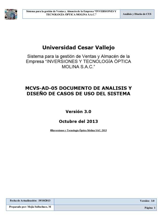 """Sistema para la gestión de Ventas y Almacén de la Empresa """"INVERSIONES Y TECNOLOGÍA ÓPTICA MOLINA S.A.C.""""  Fecha de Actual..."""