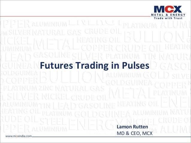 Futures Trading in Pulses