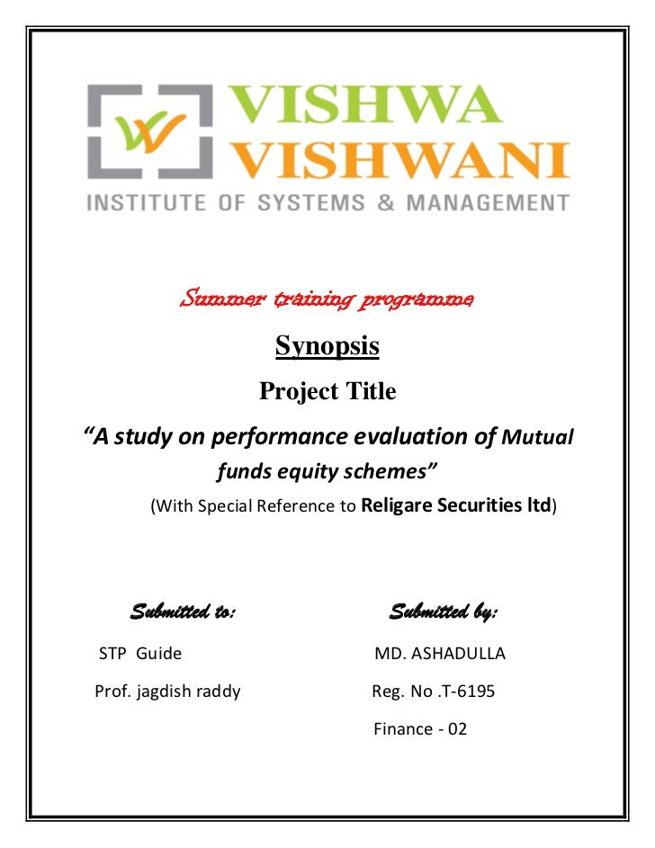 "Summer training programme<br />Synopsis<br />Project Title<br />""A study on performance evaluation of Mutual funds equity ..."