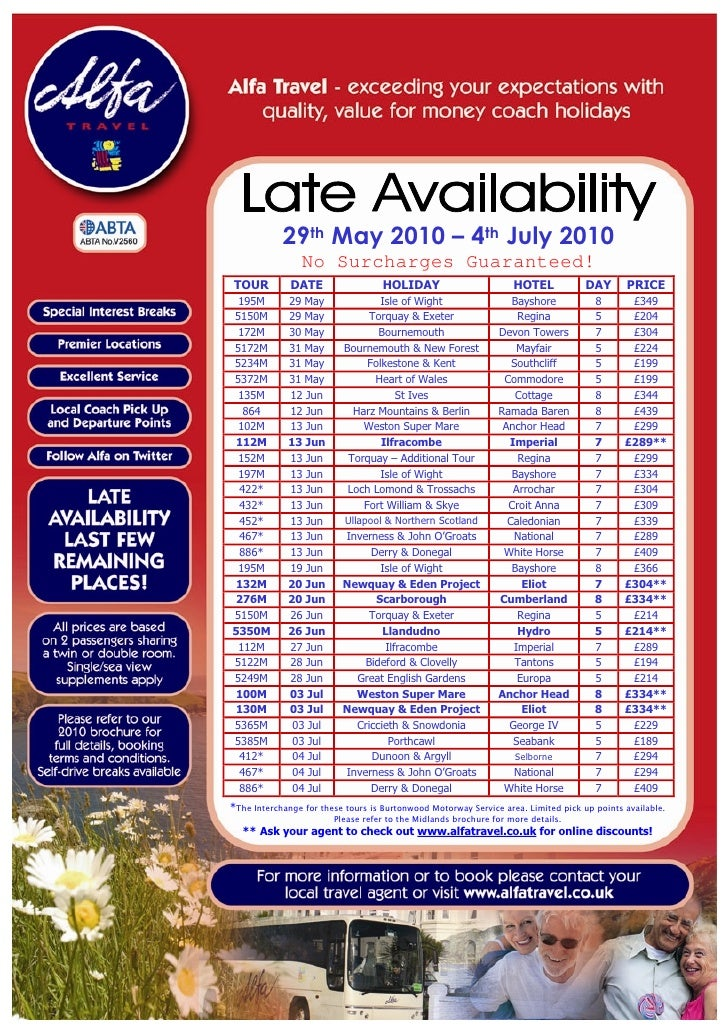Alfa Travel Late Availability departures from Midlands 29/05/10 to 04/07/10