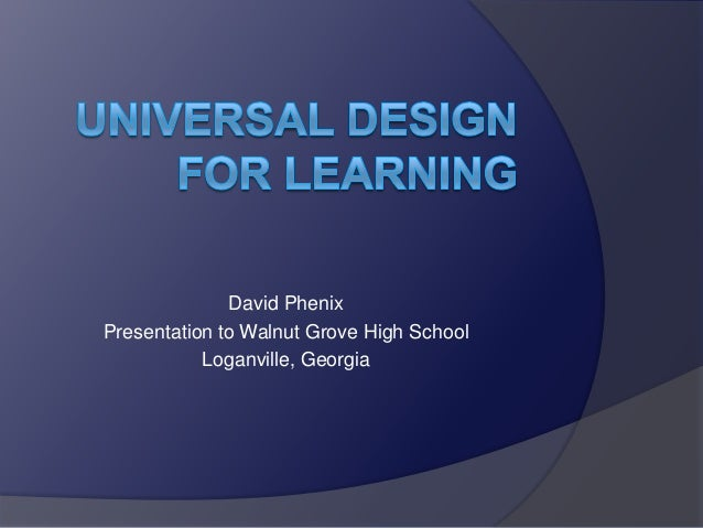 Universal Design for Learning Presentation