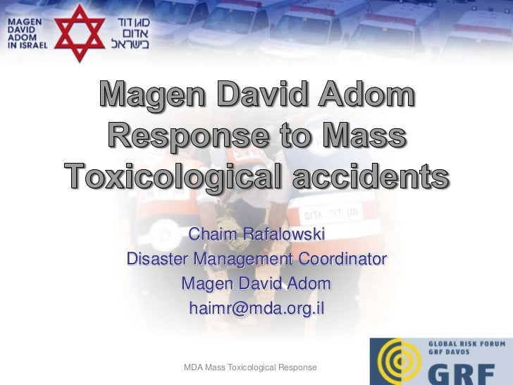MDA Response to a Mass Casualty Toxicological Accident