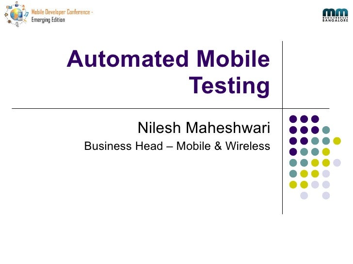 Mdc2010 Automated Mobile Testing