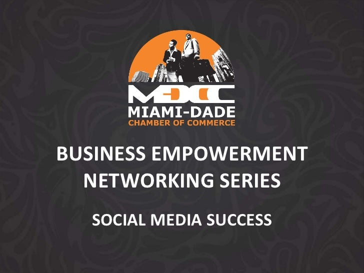 BUSINESS EMPOWERMENT NETWORKING SERIES SOCIAL MEDIA SUCCESS