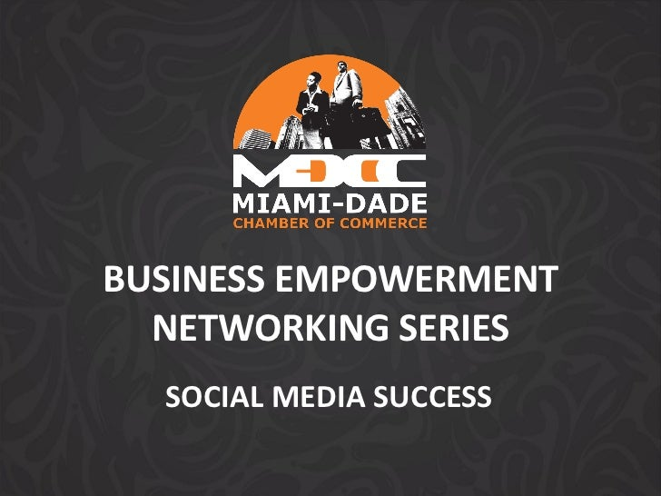 BUSINESS EMPOWERMENT  NETWORKING SERIES  SOCIAL MEDIA SUCCESS