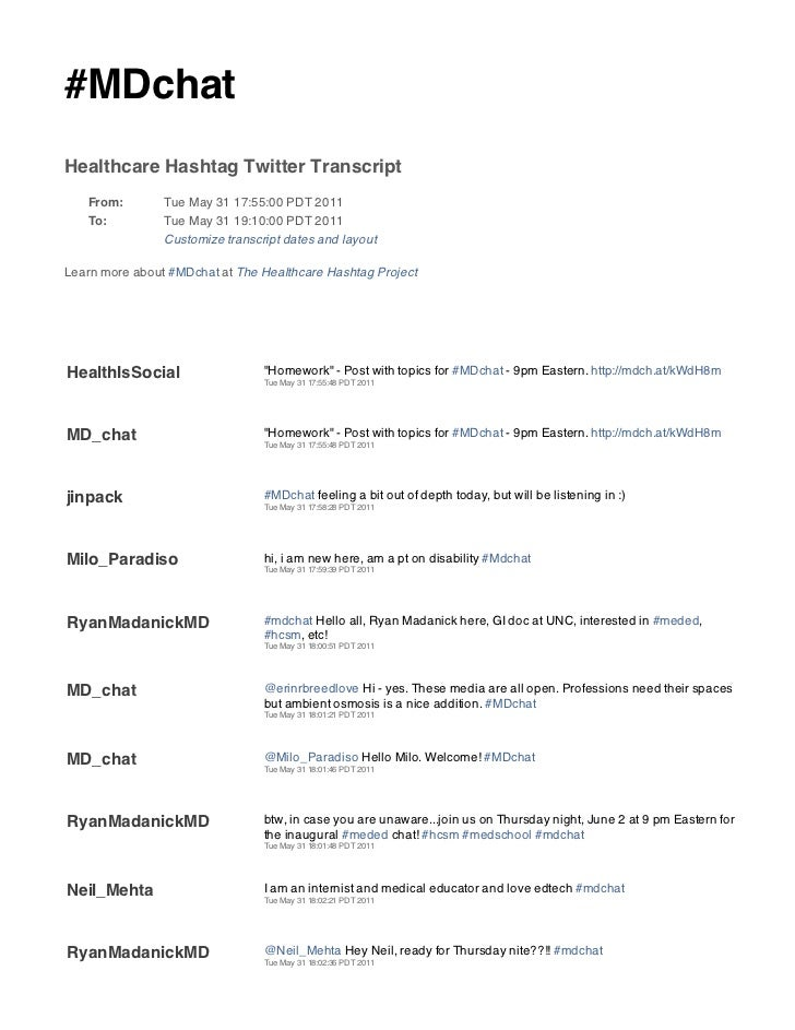 #MDchatHealthcare Hashtag Twitter Transcript   From:        Tue May 31 17:55:00 PDT 2011   To:          Tue May 31 19:10:0...