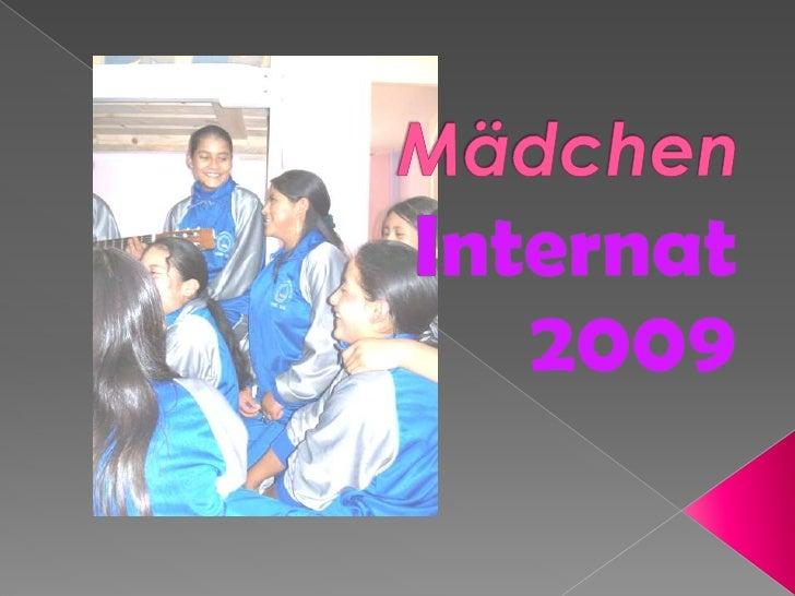 Mädchen<br />Internat<br />2009 <br />