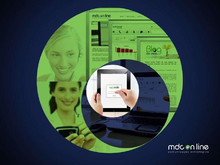 NOSSO NEGÓCIOA MDC On Line atua no mercado desde 2002.É uma empresa de MARKETING DE RELACIONAMENTOque trabalha com ferrame...