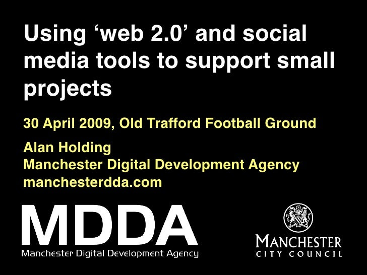Using 'web 2.0' and social media tools for small projects
