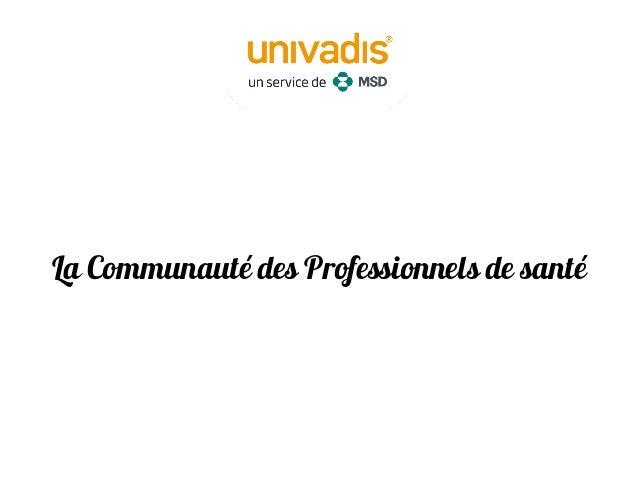 Nouveau Service : Comuniti La Communauté des Professionnels de santé PharmaSuccess 2014