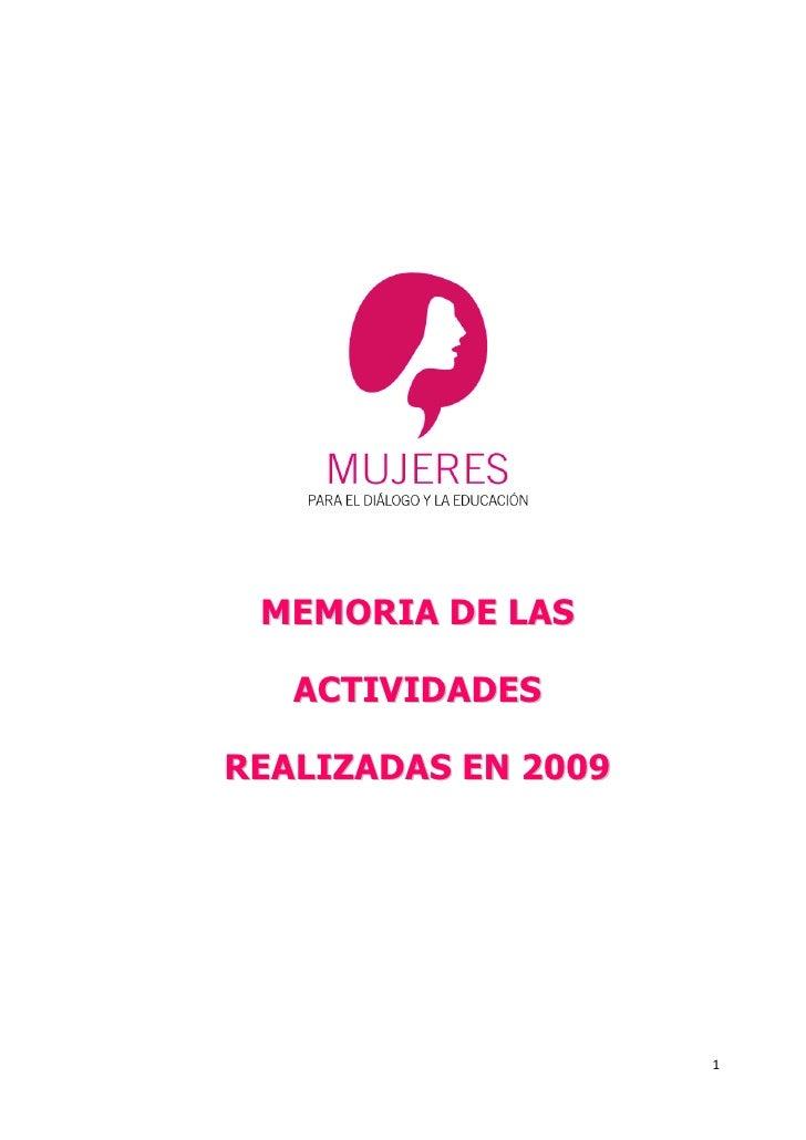 Mujeres para el Dialogo y la Educación -  Memoria de actividades realizadas en 2009