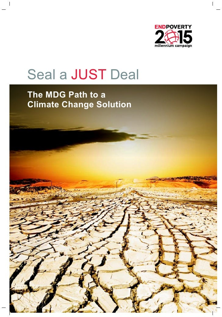 Seal a JUST Deal The MDG Path to a Climate Change Solution
