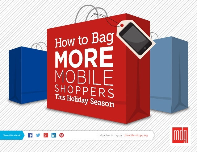 Share this e-book!  mdgadvertising.com/mobile-shopping