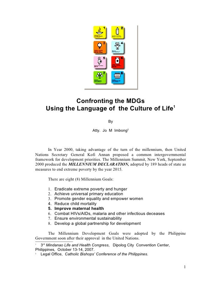 Confronting the MDGs      Using the Language of the Culture of Life1                                         By           ...