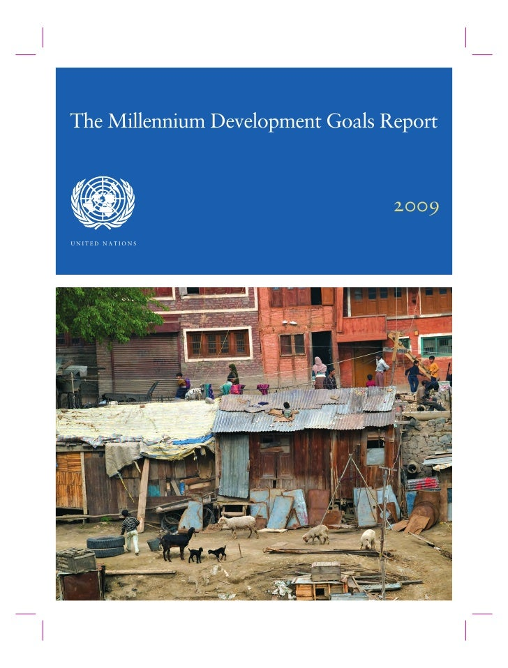 The Millennium Development Goals Report                                      2009 rkfqba=k^qflkp=