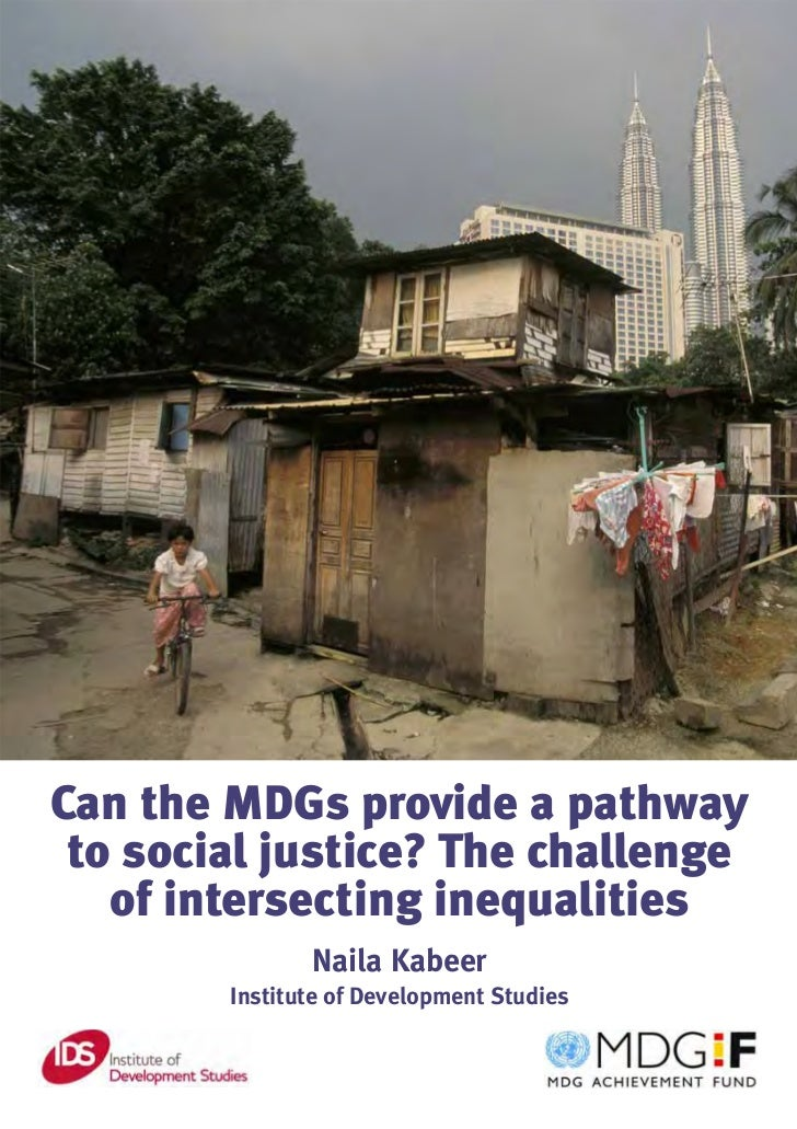 Can the MDGs provide a pathway to social justice? The challenge of intersecting inequalities