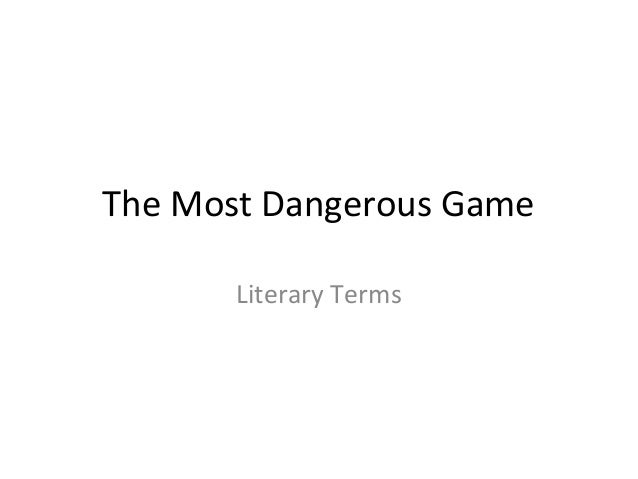 The Most Dangerous Game Literary Terms