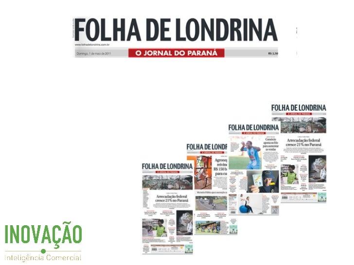 Folha de Londrina - INOVAÇÃO - Inteligência Comercial