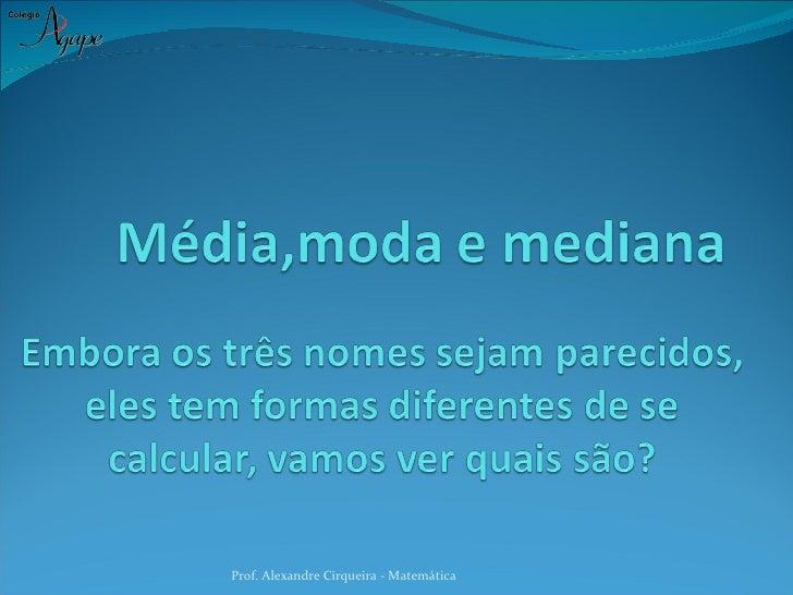 Prof. Alexandre Cirqueira - Matemática