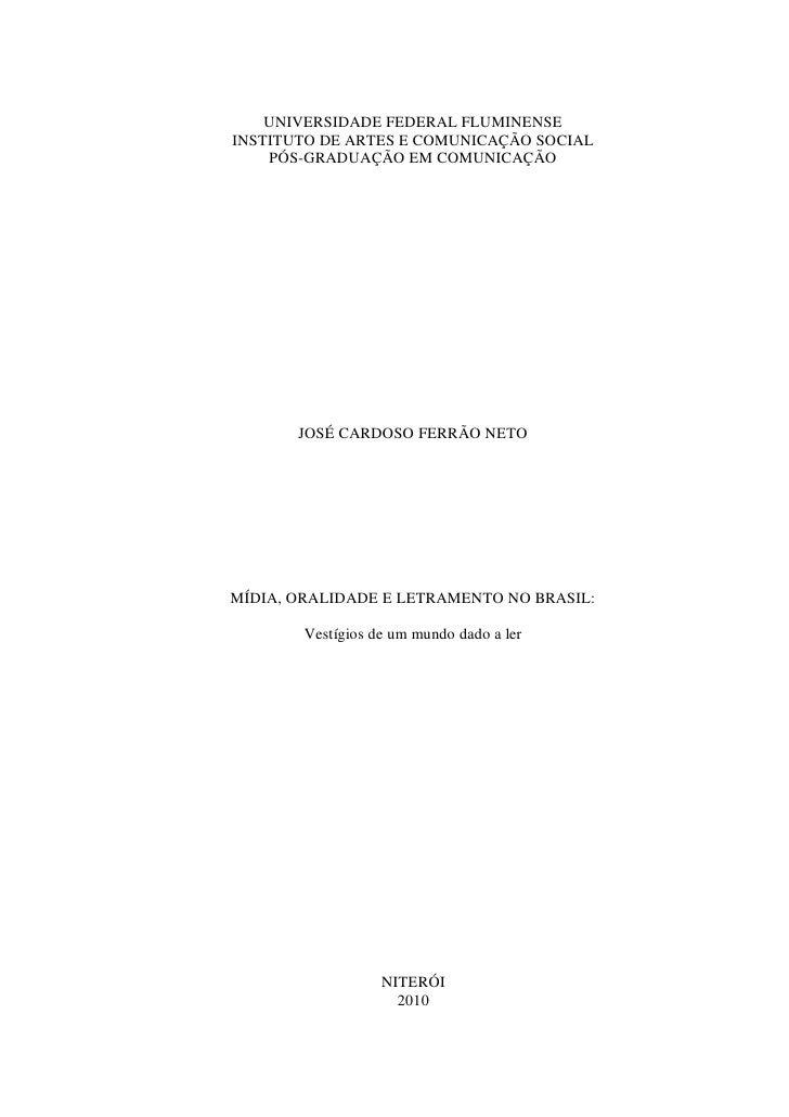 UNIVERSIDADE FEDERAL FLUMINENSEINSTITUTO DE ARTES E COMUNICAÇÃO SOCIAL    PÓS-GRADUAÇÃO EM COMUNICAÇÃO       JOSÉ CARDOSO ...