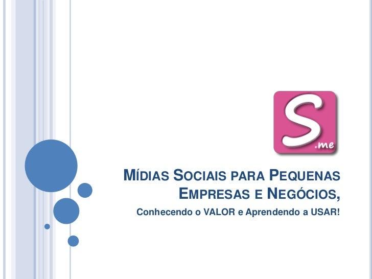 Mídias sociais pequenas empresas e negócios 2012 03