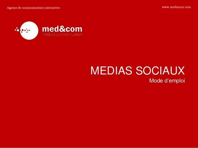 MEDIAS SOCIAUX        Mode d'emploi