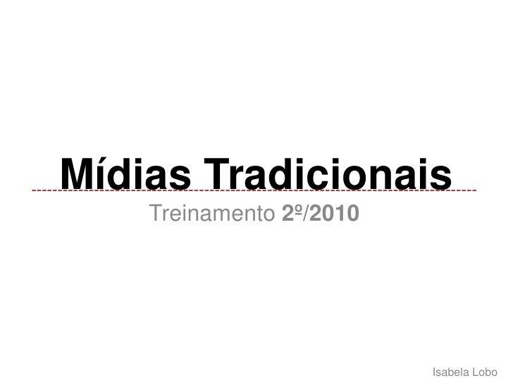 Mídias tradicionais