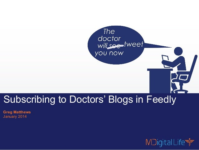Subscribing to Doctors' Blogs using Feedly
