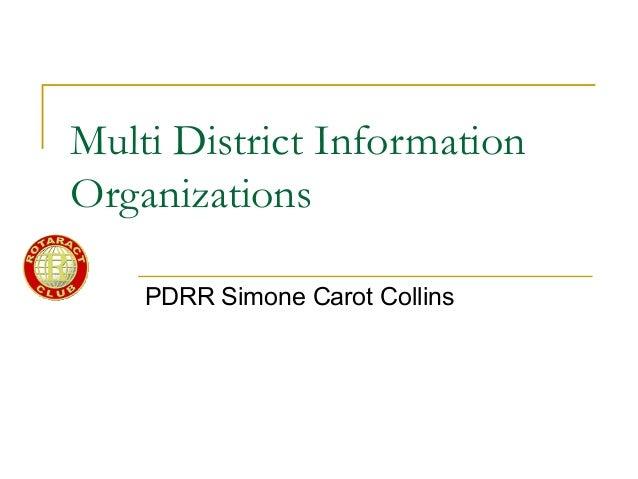 Multi District Information Organizations PDRR Simone Carot Collins