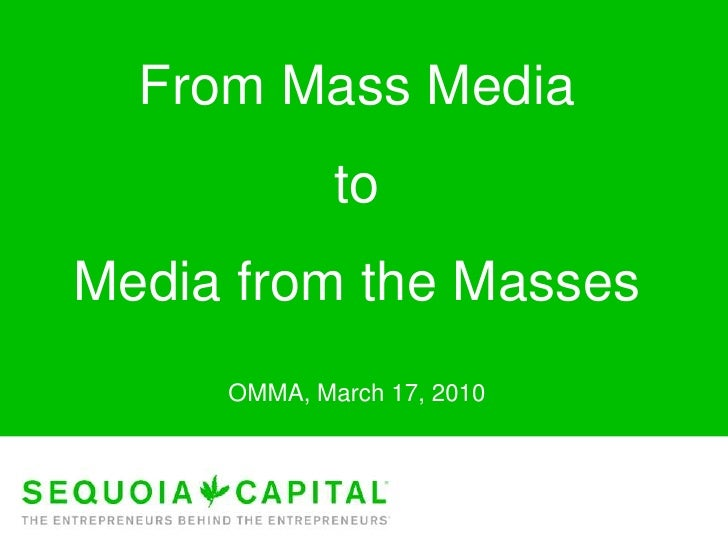 From Mass Media<br />to<br />Media from the Masses<br />OMMA, March 17, 2010<br />
