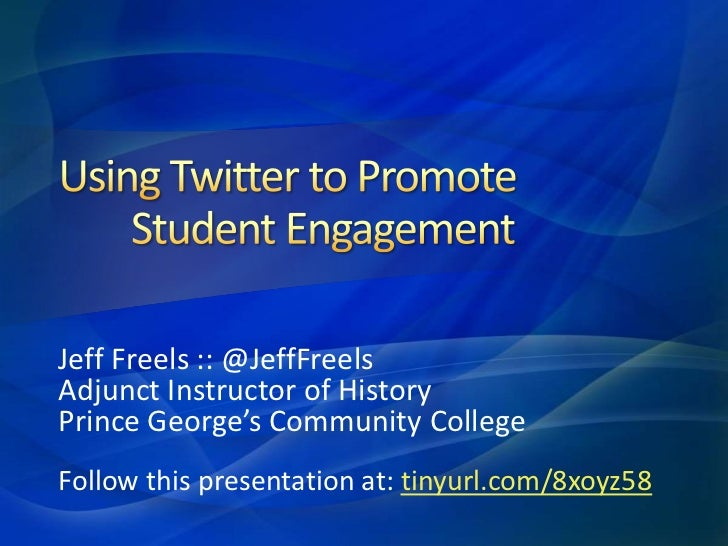 Jeff Freels :: @JeffFreelsAdjunct Instructor of HistoryPrince George's Community CollegeFollow this presentation at: tinyu...