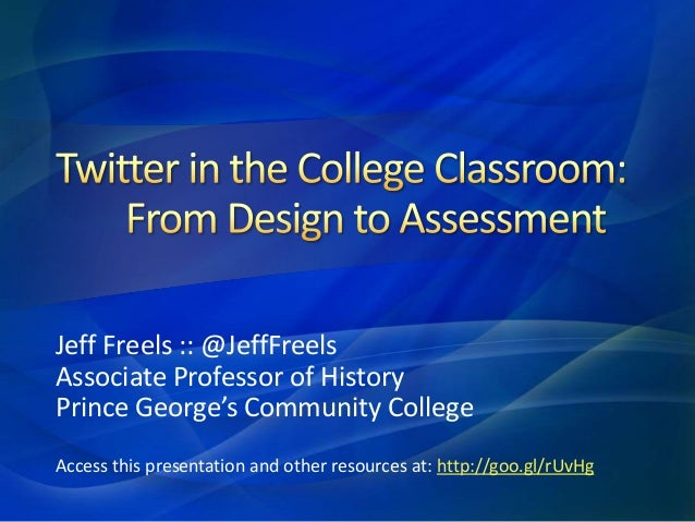 Twitter in the College Classroom