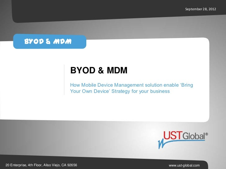 MDM BYOD - How Mobile Device Management solution enable 'Bring Your Own Device' Strategy for your business'