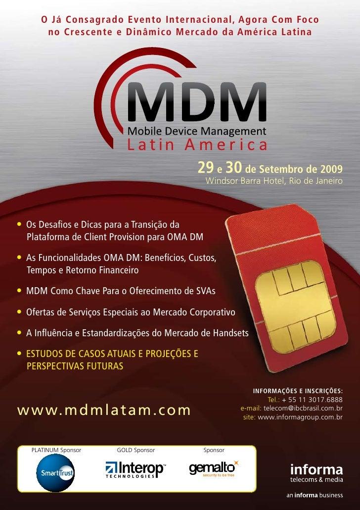 O Já Consagrado Evento Internacional, Agora Com Foco        no Crescente e Dinâmico Mercado da América Latina             ...