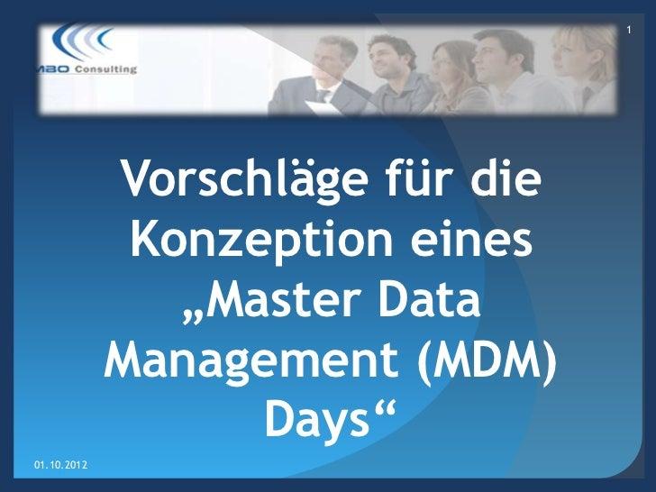 """1             Vorschläge für die              Konzeption eines                """"Master Data             Management (MDM)   ..."""