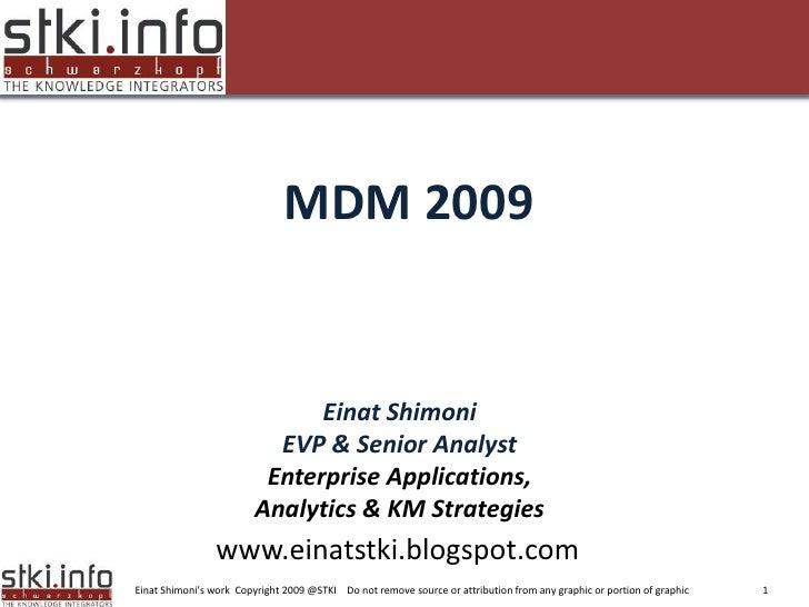 Mdm 2009 trends