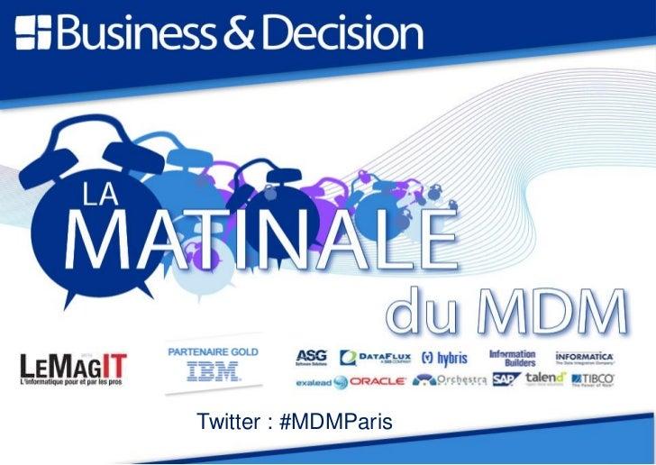 Twitter : #MDMParis                  2 juin 2010                      Hôtel de Crillon – Paris 8ème