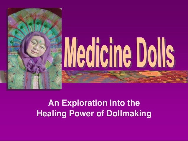 An Exploration into theHealing Power of Dollmaking