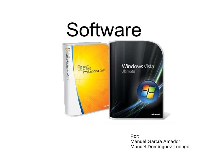 Software Por: Manuel García Amador Manuel Domínguez Luengo