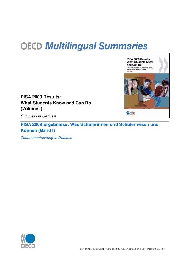 PISA 2009 Results:What Students Know and Can Do(Volume I)Summary in GermanPISA 2009 Ergebnisse: Was Schülerinnen und Schül...