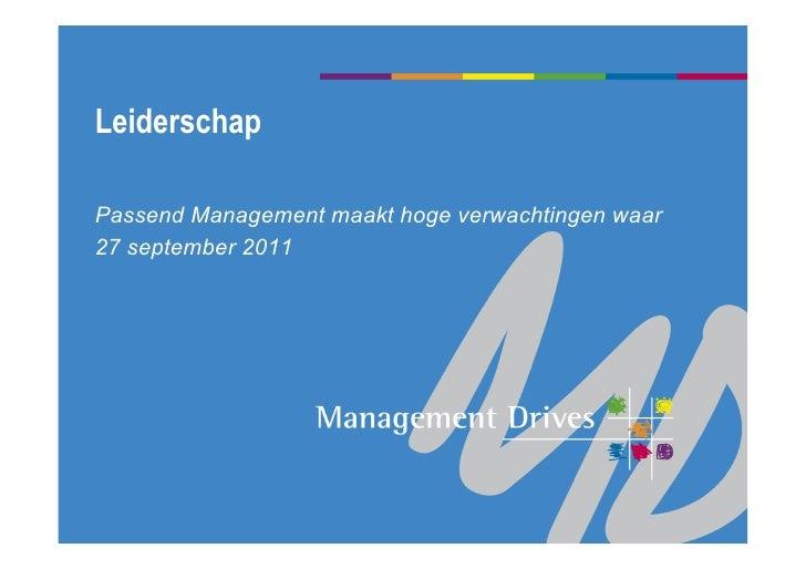 LeiderschapPassend Management maakt hoge verwachtingen waar27 september 2011