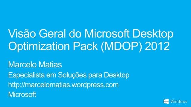 Visão Geral do MDOP 2012