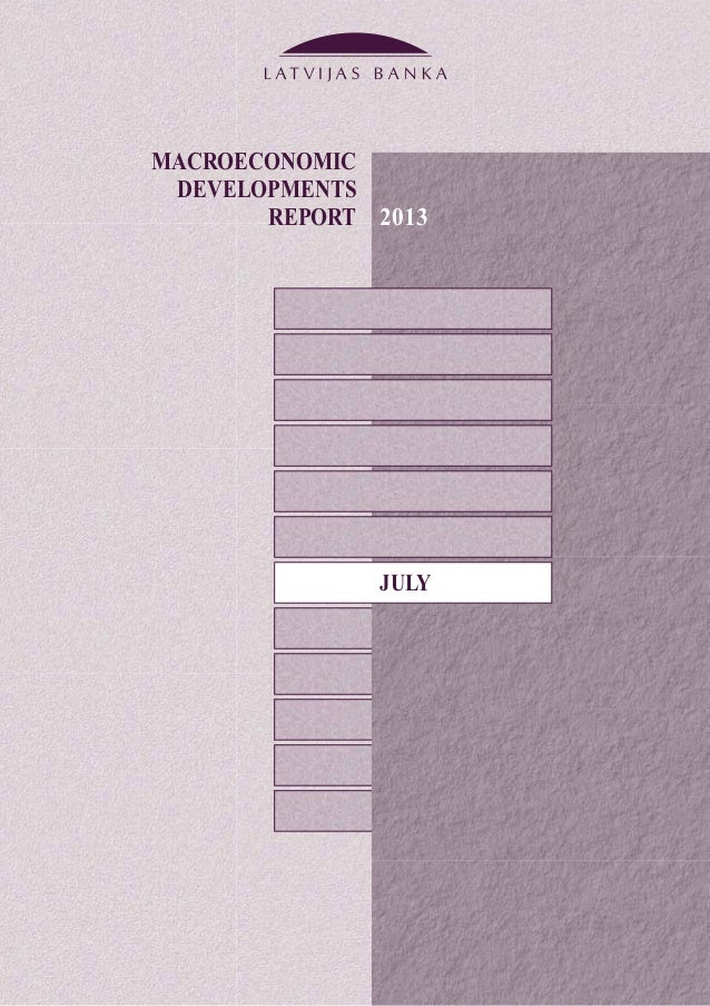 MACROECONOMIC DEVELOPMENTS REPORT 2013 JULY