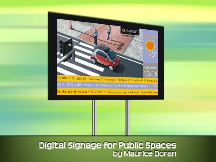 Digital Signage for Public Spaces