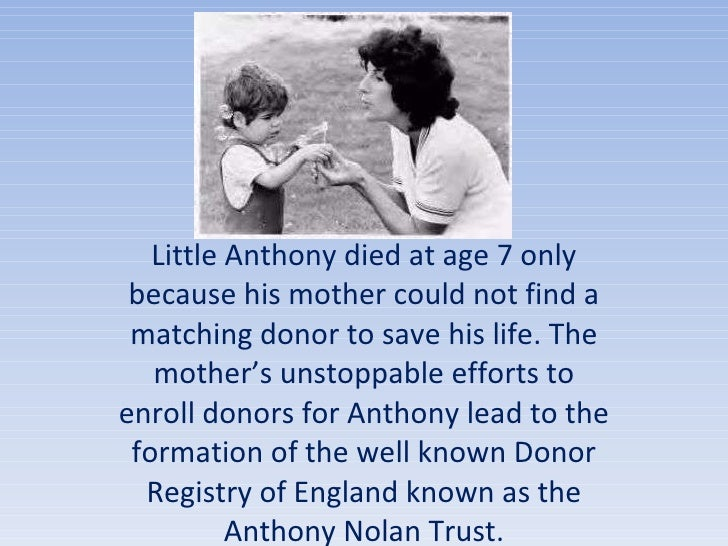 Little Anthony died at age 7 only because his mother could not find a matching donor to save his life. The mother's unstop...