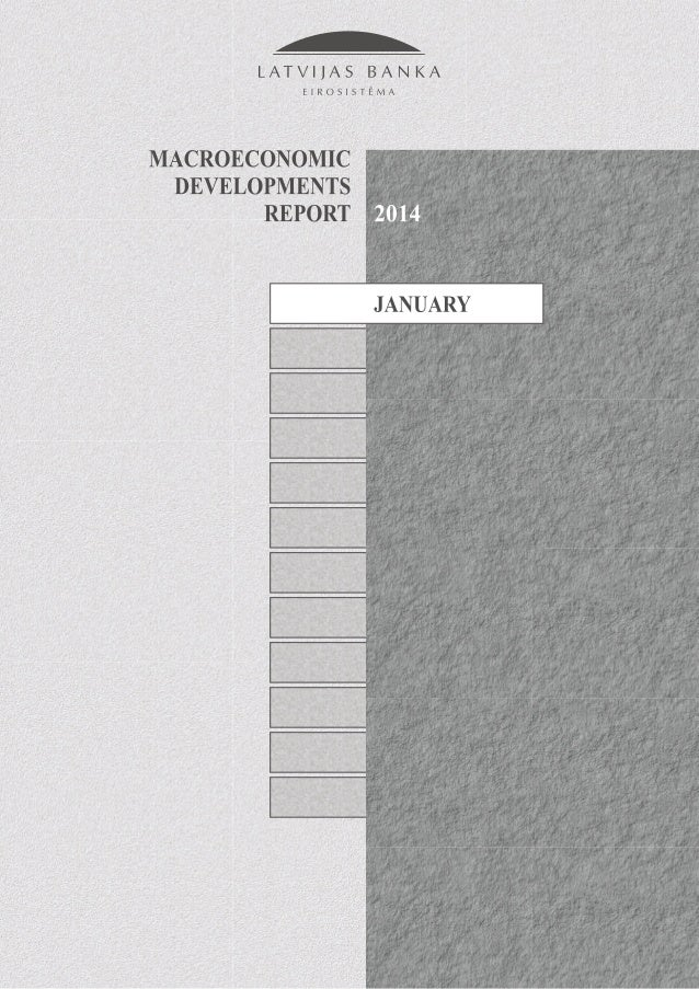 """Macroeconomic Developments Report"", January 2014"
