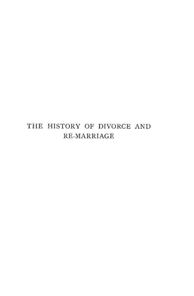 The History of Divorce and Re-marriage (1910) - Wilkins