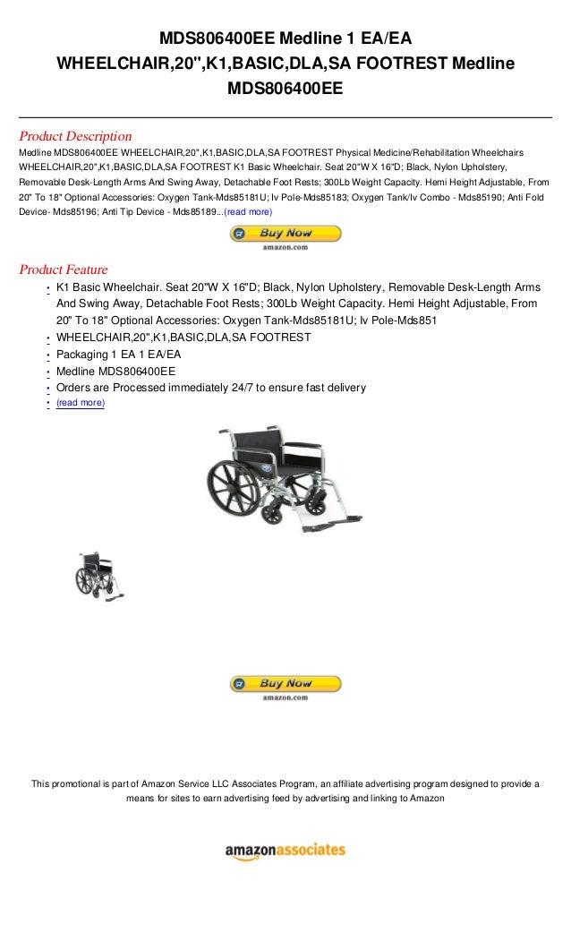 """MDS806400EE Medline 1 EA/EA          WHEELCHAIR,20"""",K1,BASIC,DLA,SA FOOTREST Medline                           MDS806400EE..."""