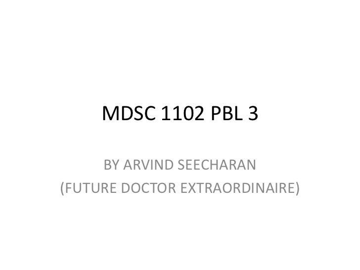 Mdsc 1102 pbl 3
